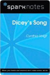 Dicey's Song (SparkNotes Literature Guide Series) - Cynthia Voigt