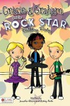 Gracie and Graham and the Rock Star Birthday Party - Jennifer Gibson, Ashley Roth