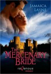 The Mercenary Bride - Jamaica Layne
