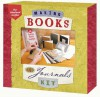 Making Books & Journals Book & Kit - Sterling Publishing Company, Inc., Sterling Publishing Company, Inc.