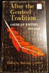 After the Genteel Tradition: American Writers 1910 - 1930 - Malcolm Cowley