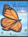 The Journey: Stories of Migration - Cynthia Rylant, Lambert Davis