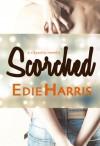 Scorched - Edie Harris