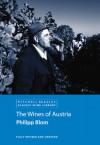 The Wines of Austria - Philipp Blom