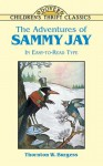 The Adventures of Sammy Jay - Thornton W. Burgess, Children's Dover Thrift