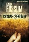 Czarne sekundy - Karin Fossum, Marcin Kiszela