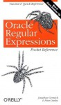 Oracle Regular Expressions Pocket Reference - Jonathan Gennick, Peter Linsley