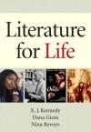 Literature for Life with Myliteraturelab Access Code - X.J. Kennedy, Dana Gioia, Nina Revoyr