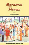 Bending the notes: poems - Paul Hostovsky