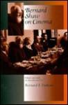 Bernard Shaw on Cinema - Bernard F DuKore, George Bernard Shaw