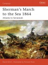 Sherman's March to the Sea 1864: Atlanta to Savannah - David Smith, Richard Hook