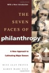 The Seven Faces of Philanthropy: A New Approach to Cultivating Major Donors (Jossey-Bass Nonprofit & Public Management Series) - Russ Alan Prince, Karen Maru File