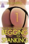 Begging For A Spanking [Lesbian BDSM Voyeur Spanking Erotica] (Butch Domme, Femme Slut) - Lula Lisbon