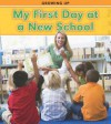 My First Day at a New School - Charlotte Guillain