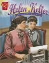 Helen Keller: Courageous Advocate - Scott R. Welvaert, Cynthia Martin