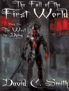 The West Is Dying: The Fall of the First World, Book One: Volume 1 - David C. Smith