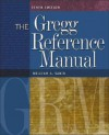 The Gregg Reference Manual: A Manual of Style, Grammar, Usage, and Formatting - William A. Sabin