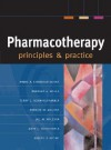 Pharmacotherapy Principles & Practice - Marie A. Chisholm-Burns, Terry L. Schwinghammer, Barbara G. Wells