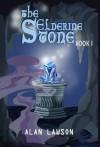 The Elderine Stone (Book 1) - Alan Lawson