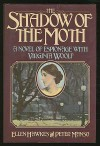 The Shadow of the Moth: A Novel of Espionage with Virginia Woolf - Ellen Hawkes, Peter Manso