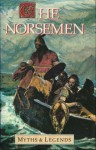 Norsemen Myths and Legends (The Myths and Legends Series) - H.A. Guerber