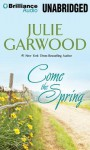 Come the Spring - Julie Garwood