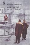Confessioni di un codardo - Charles Bukowski, Massimo Bocchiola