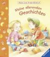 Meine allerersten Geschichten - Sandra Grimm, Susanne Szesny
