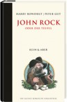 John Rock oder der Teufel - Harry Rowohlt
