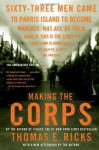 Making the Corps: 10th Anniversary Edition with a New Afterword by the Author - Thomas E. Ricks