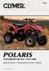 Polaris Scrambler 500, 4x4, 1997-2000: Service, Repair, Maintenance - Clymer Publishing