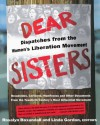 Dear Sisters: Dispatches from the Women's Liberation Movement - Rosalyn Baxandall, Linda Gordon