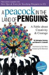 Peacock in the Land of Penguins - B.J. Hateley, Sam Weiss, Kenneth H. Blanchard