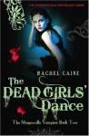 The Dead Girls' Dance - Rachel Caine