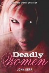 Deadly Women - John Kerr