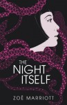 The Name of the Blade, Book One: The Night Itself - Zoë Marriott