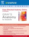 "Case Directed Anatomy Online To Accompany ""Gray's Anatomy For Students"" - Richard L. Drake, A. Wayne Vogl"
