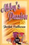 Abby's Passion - Jackie Calhoun