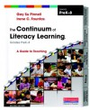The Continuum of Literacy Learning, Grades PreK-8: A Guide to Teaching - Gay Su Pinnell, Gay Pinnell