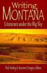Writing Montana - Rick Newby, Rick Newby