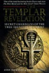 The Templar Revelation: Secret Guardians of the True Identity of Christ - Lynn Picknett