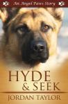 Hyde and Seek (Angel Paws) - Jordan Taylor