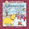 Martha Speaks: A Winter's Tail - Susan Meddaugh