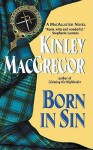 Born in Sin - Kinley MacGregor