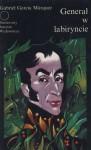 Generał w labiryncie - Zofia Wasitowa, Gabriel García Márquez