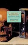 The Anatomy of Melancholy - Robert Burton