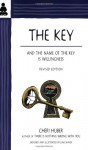 The Key: And the Name of the Key Is Willingness - Cheri Huber, June Shiver