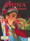 China: The Culture (Lands, Peoples, and Cultures) - Bobbie Kalman