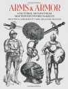 Arms and Armor: A Pictorial Archive from Nineteenth-Century Sources (Dover Pictorial Archive) - Carol Belanger Grafton