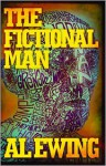 The Fictional Man - Al Ewing
